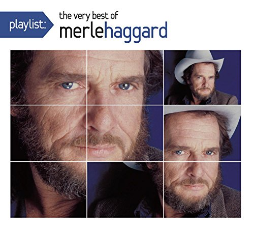 Playlist: The Very Best Of Merle Haggard by Sony Legacy