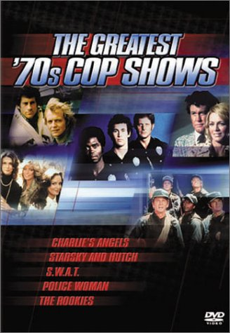 The Greatest '70s Cop Shows (Charlie's Angels / Starsky and Hutch / S.W.A.T. / Police Woman / The - Allen At Outlet Stores