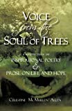Voice from the Soul of Trees, Celestine Mcmullen Allen, 1450237673