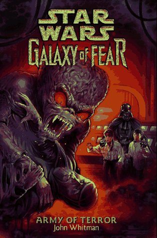 Army of Terror (Star Wars: Galaxy of Fear, Book 6) - Book  of the Star Wars Legends