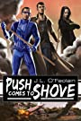 Push Comes to Shove (No More Heroes Book 1)