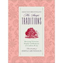 Sarah Ban Breathnach's Mrs. Sharp's Traditions: Reviving Victorian Family Celebrations of Comfort & Joy