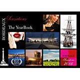 Bordeaux Sensations YearBook 2016 (French Edition)