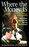 Where the Money Is, David Jacobs, 0312970641