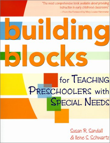 Building Blocks for Teaching Preschoolers With Special Needs