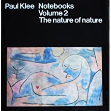 Paul Klee Notebooks: The Nature of Nature