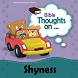 Bible Thoughts on Shyness