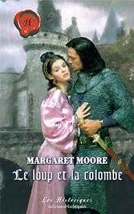 Le loup et la colombe par Margaret Moore