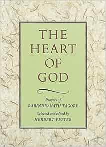 The Heart Of God Prayers Of Rabindranath Tagore Herbert border=