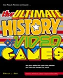 Front cover for the book The Ultimate History of Video Games: From Pong to Pokemon--The Story Behind the Craze That Touched Our Lives and Changed the World by Steven L. Kent