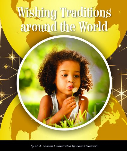 Wishing Traditions around the World (World Traditions)