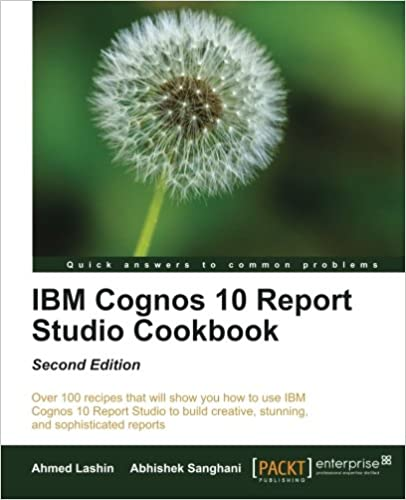 IBM Cognos 10 Report Studio Cookbook