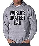 World's Okayest Dad Hoodie Cool Father's Day Sweatshirt XL