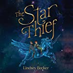 The Star Thief | Lindsey Becker