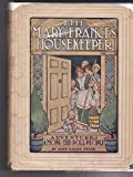 img - for The Mary Frances Housekeeper. Adventures among The Doll People. book / textbook / text book