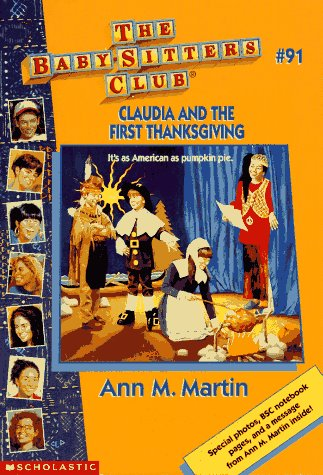 Claudia and the First Thanksgiving (Baby-Sitters Club, No.91)