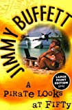 A Pirate Looks at Fifty, Jimmy Buffett, 0375702881