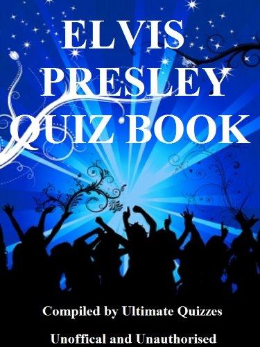 (Elvis Presley Ultimate Quiz Book)