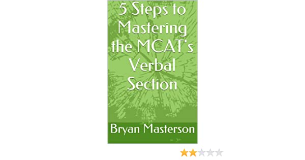 5 Steps to Mastering the MCATs Verbal Section