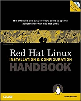 Red Hat Linux Installation and Configuration Handbook (Installation and Configuration)
