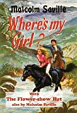 Where's My Girl: And the Flower Show Hat (Lone Pine)