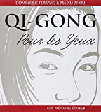 img - for Qi gong pour les yeux by Dominique Ferraro (1998-02-23) book / textbook / text book