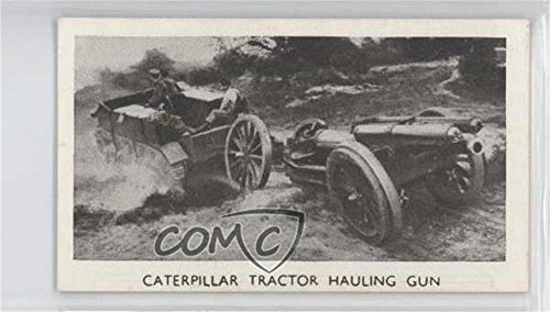 Caterpillar Tractor Hauling Gun (Trading Card) 1938 Louis Gerard Modern Armaments - Tobacco [Base] - Non-Numbered #NoN ()