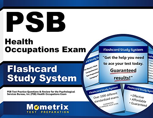PSB Health Occupations Exam Flashcard Study System: PSB Test Practice Questions & Review for the Psychological Services Bureau, Inc (PSB) Health Occupations Exam (Cards)