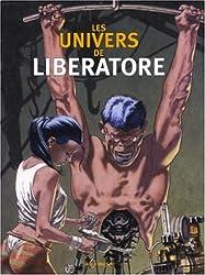 Les Univers de Liberatore