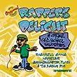 Rapper's Delight & Other Old School Favorites