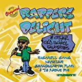 : Rapper's Delight & Other Old School Favorites