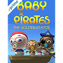 Baby Pirates - The Golden Statue