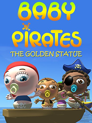 Baby Pirates - The Golden Statue (Statues Baby)