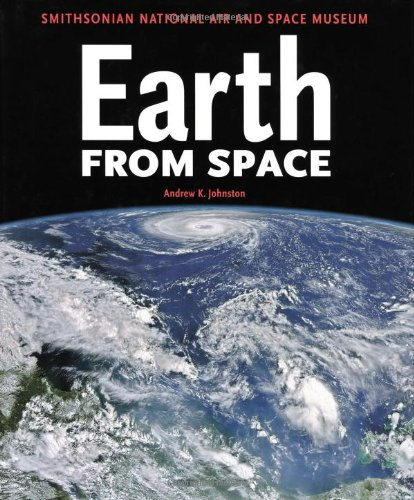Earth From Space: Smithsonian National Air and Space Museum PDF