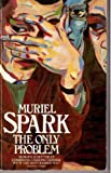 The Only Problem, Muriel Spark, 0586063692