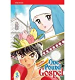 [ [ [ One-Pound Gospel, Volume 3[ ONE-POUND GOSPEL, VOLUME 3 ] By Takahashi, Rumiko ( Author )Oct-01-2008 Paperback