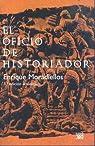 El oficio de historiador par Moradiellos García