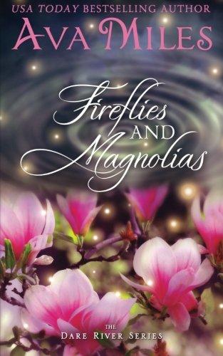 Download Firefllies and Magnolias (Dare River) (Volume 3) pdf epub