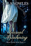 Unusual Awakening (Rylee Everley Series Book 1)