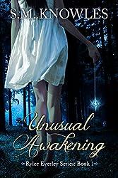 Unusual Awakening (Rylee Everley Series Book 1)