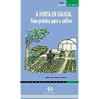 A horta en Galicia. Guía práctica para o