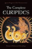 Image of The Complete Euripides: Volume V: Medea and Other Plays (Greek Tragedy in New Translations)