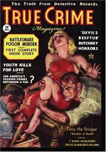 Read Online TRUE CRIME MAGAZINE - 11/36: Adventure House Presents pdf