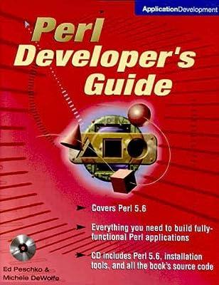 Perl Developer's Guide (Book/CD-ROM package): Ed Peschko
