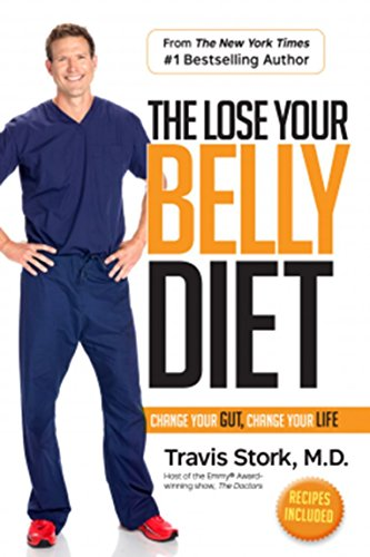 (The Lose Your Belly Diet: Change Your Gut .. by Travis Stork Dec 2016 -BRAND NEW)