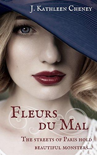 Fleurs du Mal: A Short Story by [Cheney, J. Kathleen]