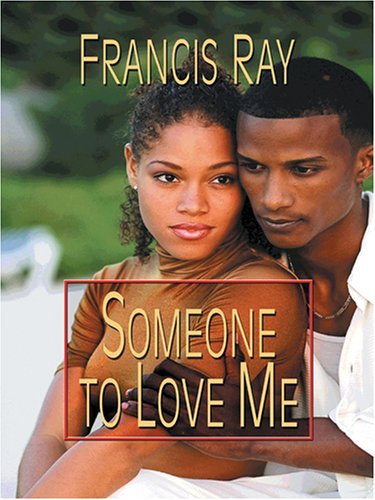 Read Online Someone To Love Me ebook