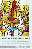 Beat of a Different Drum, Dax-Devlon Ross, 1401307841