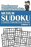 Professor Puzzleworth's Medium Sudoku, Professor Puzzleworth, 149475469X