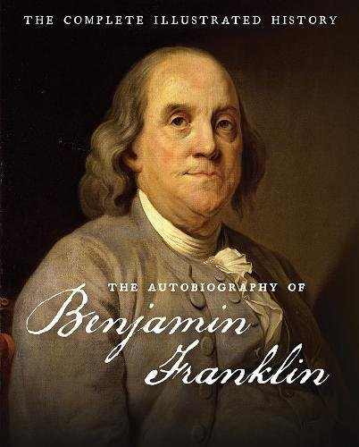The Autobiography of Benjamin Franklin: The Complete Illustrated - Bifocals Of The Invention